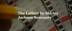 The Lottery by Shirley Jackson Summary
