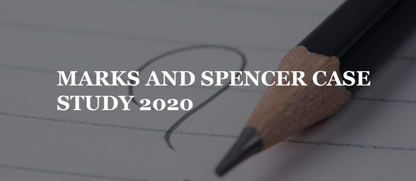 MARKS AND SPENCER CASE STUDY 2020