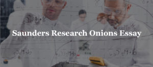 Saunders Research Onions Essay