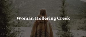 Woman Hollering Creek Summary