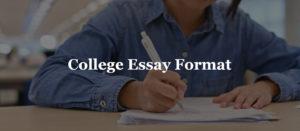 College Essay Format