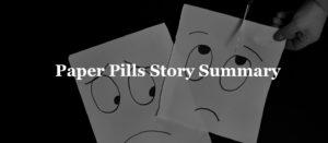 Paper Pills Story Summary