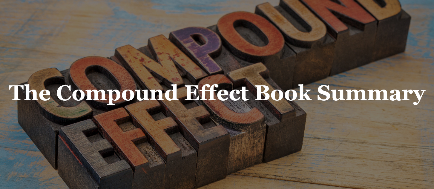 The Compound Effect Book Sumamry