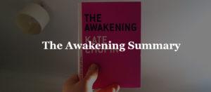 The Awakening Summary