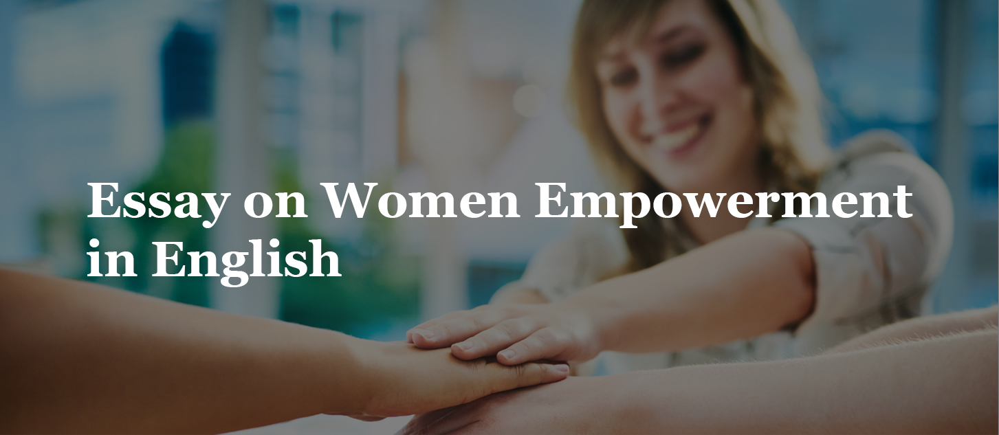 Essay on Women Empowerment in English