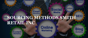 SOURCING METHODS SMITH RETAIL INC