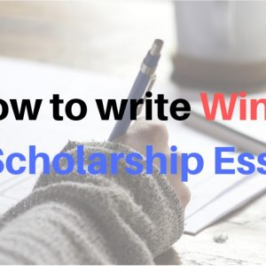 How to write Winning scholarship Essays