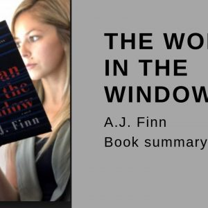 the woman in the window book summary, the woman in the window spoiler, the woman in the window book club questions